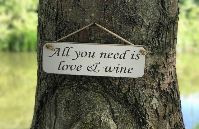 All You Need Is Love And Wine Wooden Sign